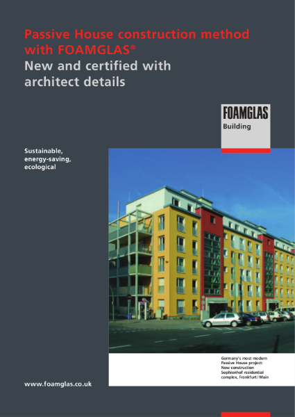 FOAMGLAS insulation for Passiv House Buildings